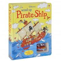 «Пиратский корабль. Игрушка с заводом, дорожки. Серия Wind-up» книга-панорама на английском Луи Стоуэлла