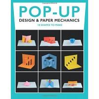 «18 базовых конструкций: Дизайн и бумажная механика (учебник pop-up)» книга-панорама на английском Дункан Бирмингем
