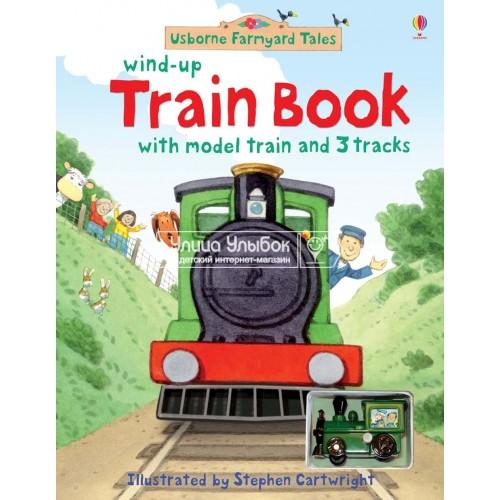 «Фермерский поезд (игрушка с заводом, дорожки). Серия Wind-up» книга-панорама на английском Джилл Догерти