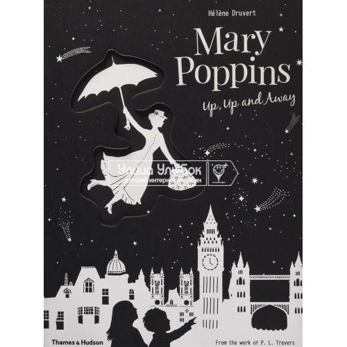 «Мэри Поппинс. Лондон. Up, Up and Away» книга на английском Элен Дрювер